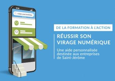DE LA FORMATION À L'ACTION | RÉUSSIR SON VIRAGE NUMÉRIQUE, En partenariat avec la Ville de Saint-Jérôme et Services Québec – Groupe 1