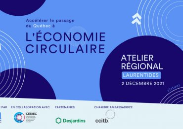 Atelier Régional Laurentides – Tournée sur l'économie circulaire (Cohorte 1)
